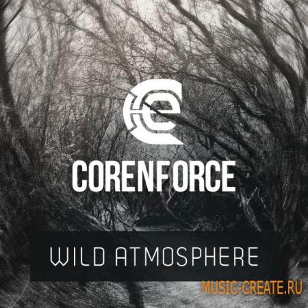 Corenforce - Wild Atmosphere (WAV KONTAKT) - сэмплы Ambient