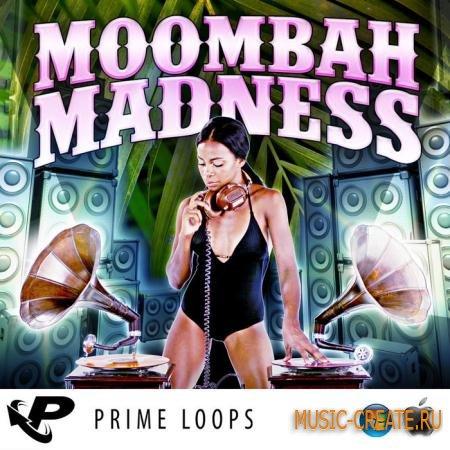 Prime Loops - Moombah Madness (ACiD WAV REX2 AiFF) - сэмплы Moombahton, Dancehall, Ragga