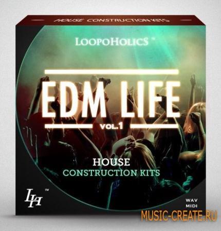 Loopoholics - EDM Life Vol.1 House Construction Kits (WAV MiDi) - сэмплы House