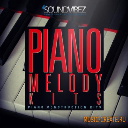 Sound Vibez - Piano Melody Kits (ACiD WAV MiDi AiFF) - сэмплы пианино