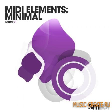 Sample Magic - SM101 MIDI Elements Minimal (WAV MiDi) - сэмплы Minimal, Techno