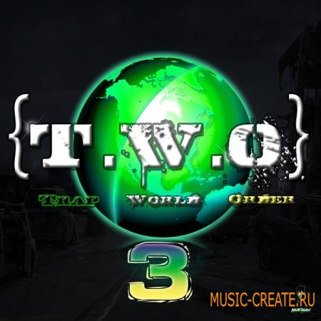 Misfit Digital - T.W.O Trap World Order Vol.3 (WAV) - сэмплы Trap