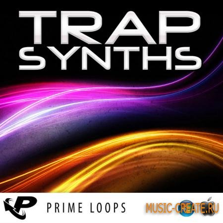 Prime Loops - Trap Synths (ACiD WAV REX2 AiFF) - сэмплы Trap
