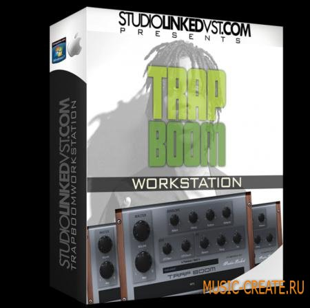 StudioLinkedVST - Trap Boom Workstation VST WiN 32bit DVDR D1 + D2 - виртуальная рабочая станция Trap, Hip Hop, Dirty South