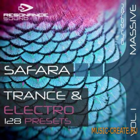 Resonance Sound - Aiyn Zahev: Safara Vol.1 for NI Massive (MIDI / Massive presets) - сэмплы Trance, Progressive House, Electro