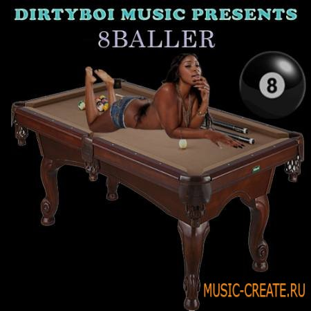 Dirty Boi Music - 8 Baller (WAV) - сэмплы Dirty South, Gangster Rap, Hip Hop