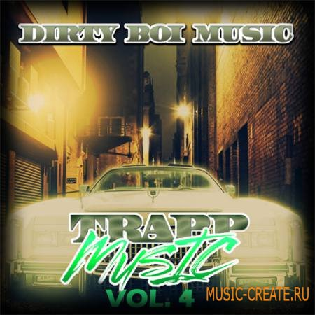 Dirty Boi Music - Dirty Trapp Musik Vol.4