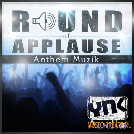 YnK Audio - Round Of Applause Anthem Muzik (MULTiFORMAT) - сэмплы Dirty South