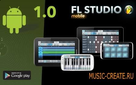 Image-Line - FL Studio Mobile v1.2.1 для Android виртуальная студия