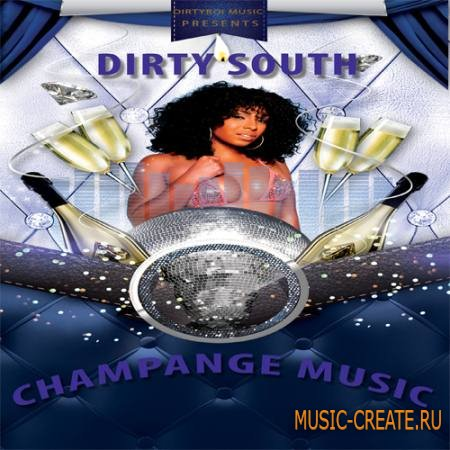 Dirty Boi Music - Dirty Champange Music (WAV) - сэмплы Dirty South