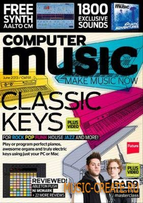 Computer Music - June 2013 (HQ PDF)