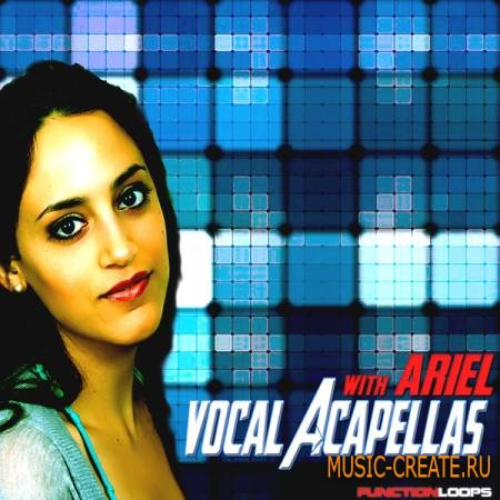 Function Loops - Vocal Acapellas With Ariel (WAV MiDi) - вокальные сэмплы