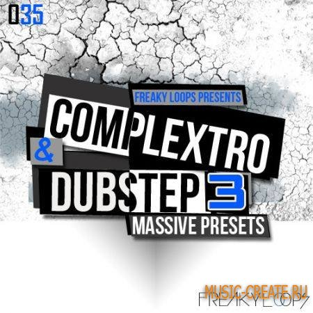 Freaky Loops - Complextro and Dubstep 3 (Massive Presets)
