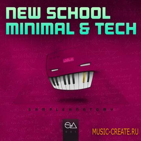 Sample Anatomy - New School Minimal and Tech (WAV) - сэмплы minimal, tech