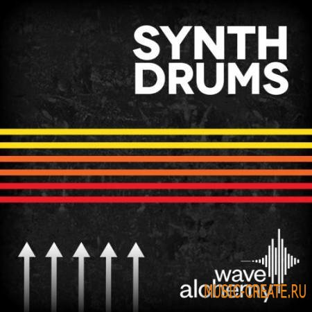 Wave Alchemy - Synth Drums (MULTiFORMAT) - драм сэмплы
