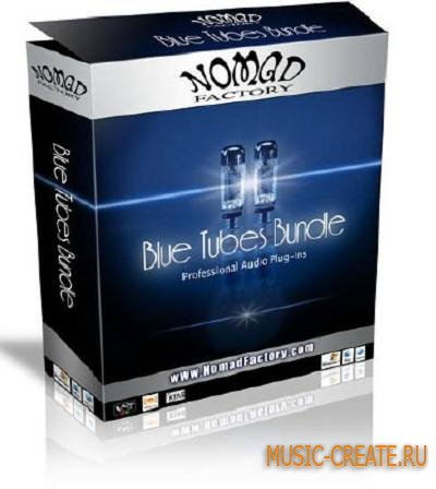 Nomad Factory - Blue Tubes Pack v3.6 x86 x64 (Team HY2ROGEN) - набор плагинов