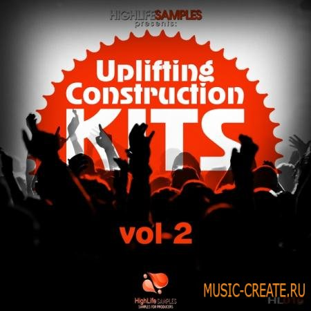 HighLife Samples - Uplifting Construction Kits Vol 2 (WAV MiDi) - сэмплы Uplifting Trance