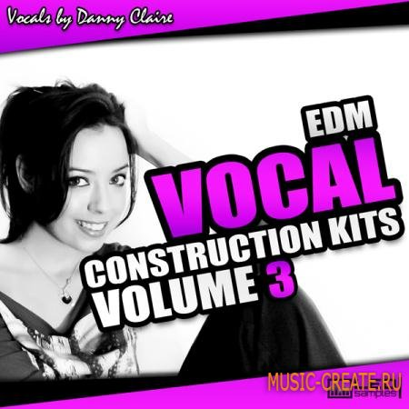 L.E.D Samples - EDM Vocal Construction Kits Vol.3 (WAV MiDi) - вокальные сэмплы