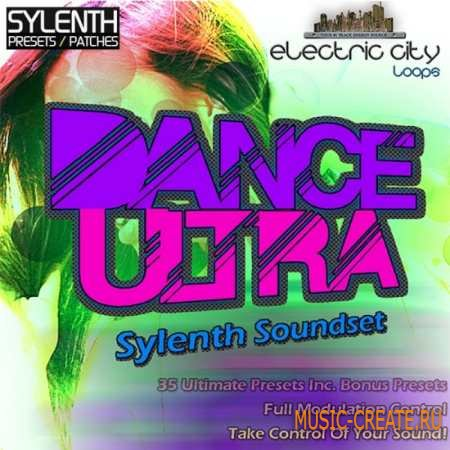 Electric City Loops - Dance Ultra (Sylenth presets)
