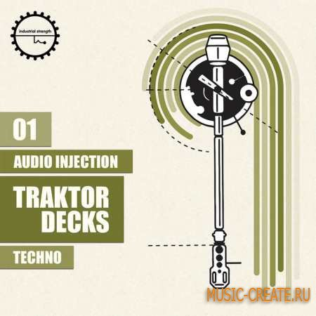 Industrial Strength Records - Audio Injection Traktor Decks: Techno (WAV/Traktor) - сэмплы Techno