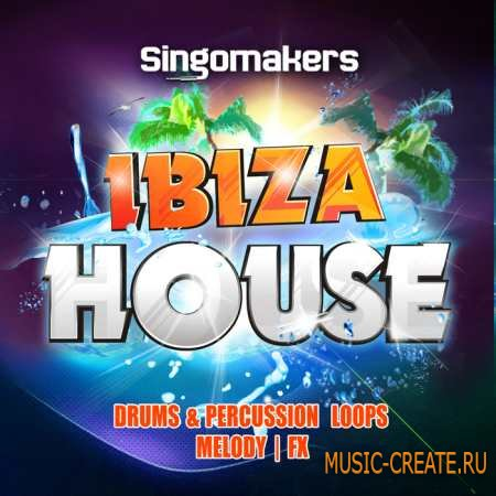 Singomakers - Ibiza House (WAV REX2) - сэмплы Deep House, Progressive House, Tech House