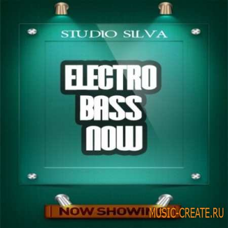 Studio Silva - Electro Bass Now (WAV MiDi) - сэмплы баса