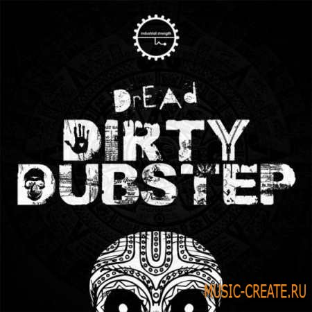 Industrial Strength Records - Dread Dirty Dubstep (MULTiFORMAT) - сэмплы Dubstep