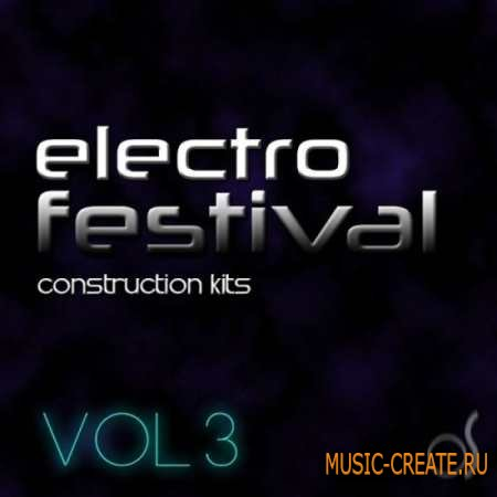 O! Samples - O! Electro Festival Kits Vol.3 (WAV MiDi) - сэмплы Electro