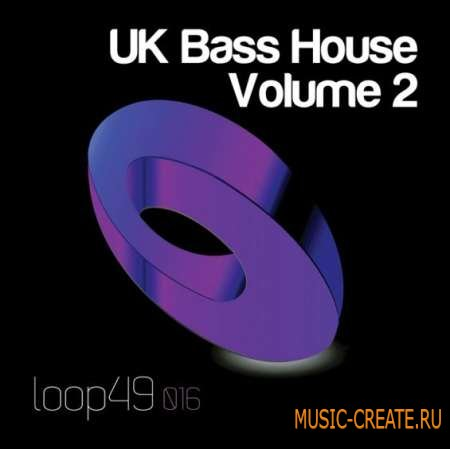 Loop 49 - UK Bass House 2 (WAV) - сэмплы Deep House, Minimal, Techno, Tech House