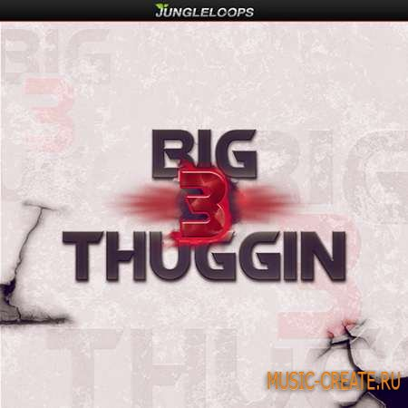 Jungle Loops - Big Thuggin 3 (WAV MIDI) - сэмплы Dirty South