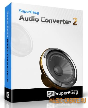 SuperEasy - Audio Converter 2 v2.1.3063 WiN (Team CHAOS) - аудио конвертер