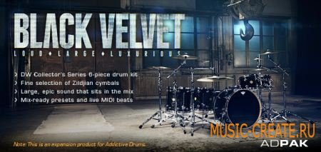 XLN Audio - Black Velvet ADpak (TEAM R2R) - пак для Addictive Drums
