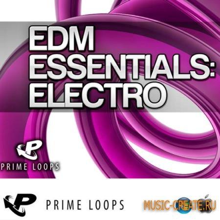 Prime Loops - EDM Essentials: Electro (MULTiFORMAT) - сэмплы Electro