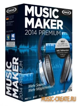 MAGIX - Music Maker 2014 Premium 20.0.3.45 + SoundPack, Vita Effects, Tutorial, Manual