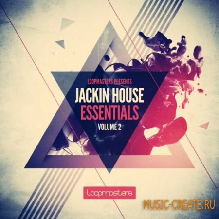 Loopmasters - Jackin House Essentials Vol.2 (MULTiFORMAT) - сэмплы House