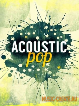 Big Fish Audio - Acoustic Pop (MULTiFORMAT) - сэмплы Pop, Acoustic Pop-Rock