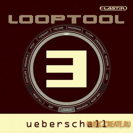 Ueberschall - Looptool 3 (ELASTiK) - банк для плеера ELASTIK