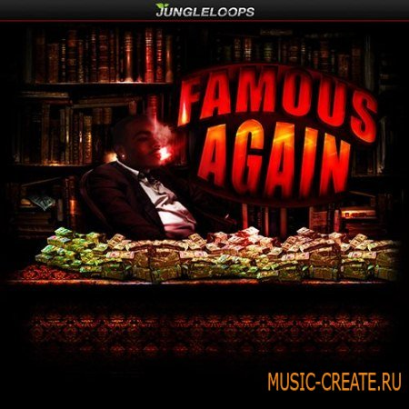 Jungle Loops - Famous Again (WAV MIDI) - сэмплы Trap