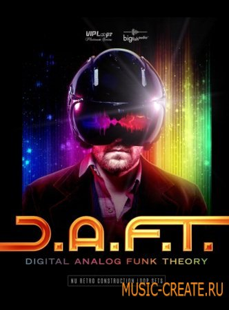 Big Fish Audio - Vip Loops DAFT Digital Analog Funk Theory (WAV / AiFF / REX) - сэмплы retro pop funk