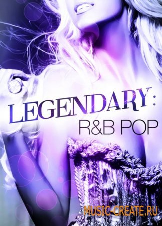 Big Fish Audio - Legendary R&B Pop (MULTiFORMAT) - сэмплы современного Pop R&B