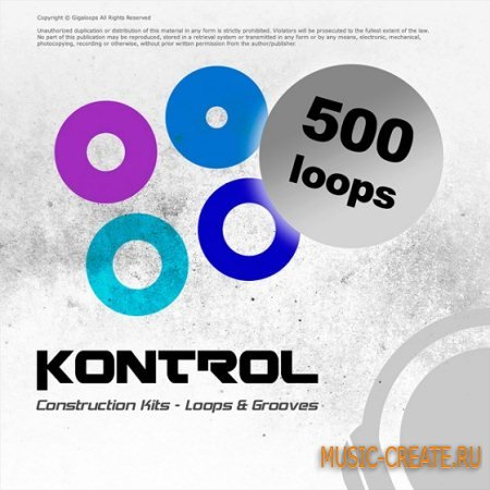 Giga Loops - Kontrol: 500 Loops (WAV) - лупы Minimal, Techno, Electro House