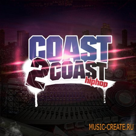 Big Fish Audio - Coast 2 Coast Hip Hop (MULTiFORMAT) - сэмплы Hip Hop, Dirty South