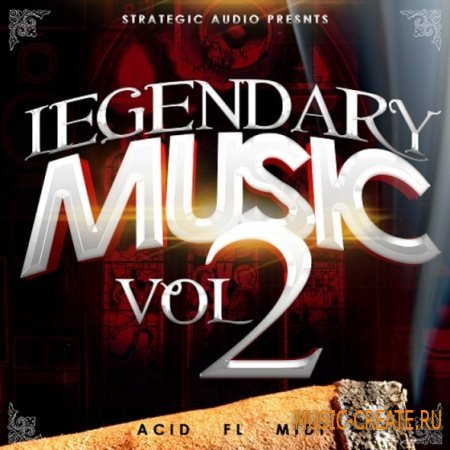 Strategic Audio - Legendary Music Vol 2 (ACiD WAV MiDi FLP) - сэмплы Hip Hop, R&B