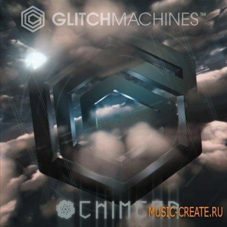 Glitchmachines - Chimera (KONTAKT) - библиотека звуковых эффектов