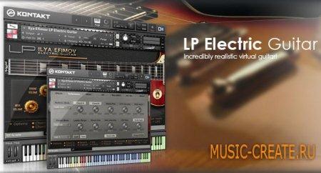 Ilya Efimov - LP Electric Guitar (KONTAKT) - библиотека звуков электрогитары