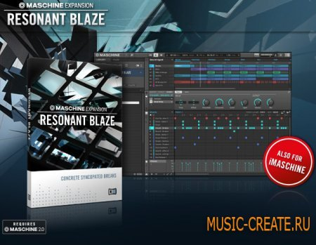 Native Instruments - Resonant Blaze (Maschine Expansion)