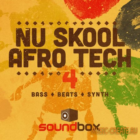 Soundbox - Nu Skool Afro Tech 4 (WAV) - сэмплы Deep House, Tech House