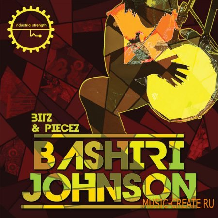 Industrial Strength Records - Bashiri Johnson: Bitz & Piecez (MULTiFORMAT) - сэмплы перкуссии