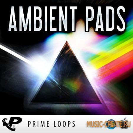 Prime Loops - Ambient Pads (MULTiFORMAT) - сэмплы Ambient, House, Chillout, New Age