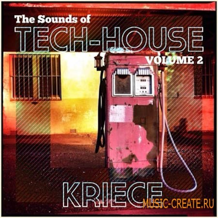 Kindred Sounds - The Sounds of Tech-House Vol.2 Kriece (WAV MiDi Synth Presets) - сэмплы Tech House